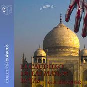 El caudillo de las manos rojas Audiobook, by Gustavo Adolfo Bécquer