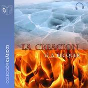 La Creación Audiobook, by Gustavo Adolfo Bécquer