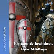 El monte de las ánimas Audiobook, by Gustavo Adolfo Bécquer