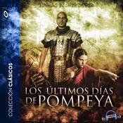 Los últimos días de Pompeya Audiobook, by Edward Bulwer-Lytton