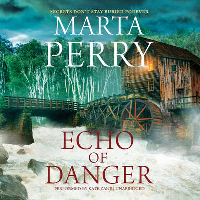 Echo of Danger Audiobook, by Marta Perry