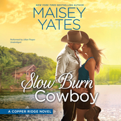 Slow Burn Cowboy Audiobook, by Maisey Yates