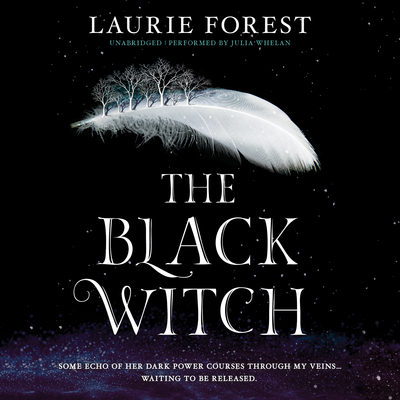 The Black Witch Audiobook, by Laurie Forest