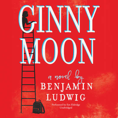Ginny Moon Audiobook, by Benjamin Ludwig