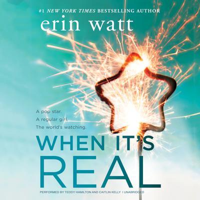 When It's Real Audiobook, by Erin Watt