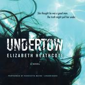 Undertow: A Novel Audiobook, by Elizabeth Heathcote