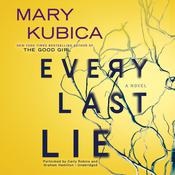 Every Last Lie: A Gripping Novel of Psychological Suspense Audiobook, by Mary Kubica