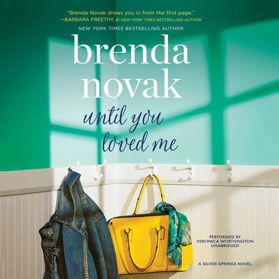 Until You Loved Me Audiobook, by Brenda Novak
