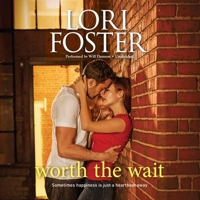 Worth the Wait: A Romance Novel Audiobook, by Lori Foster