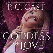 Goddess of Love, by P. C. Cast