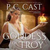 Goddess of Troy Audiobook, by P. C. Cast