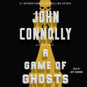 A Game of Ghosts: A Charlie Parker Thriller Audiobook, by John Connolly
