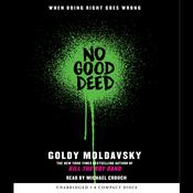 No Good Deed Audiobook, by Goldy Moldavsky