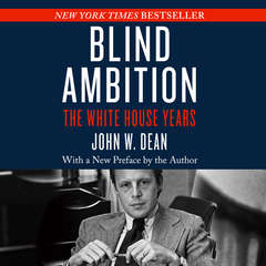 Blind Ambition: The White House Years Audiobook, by