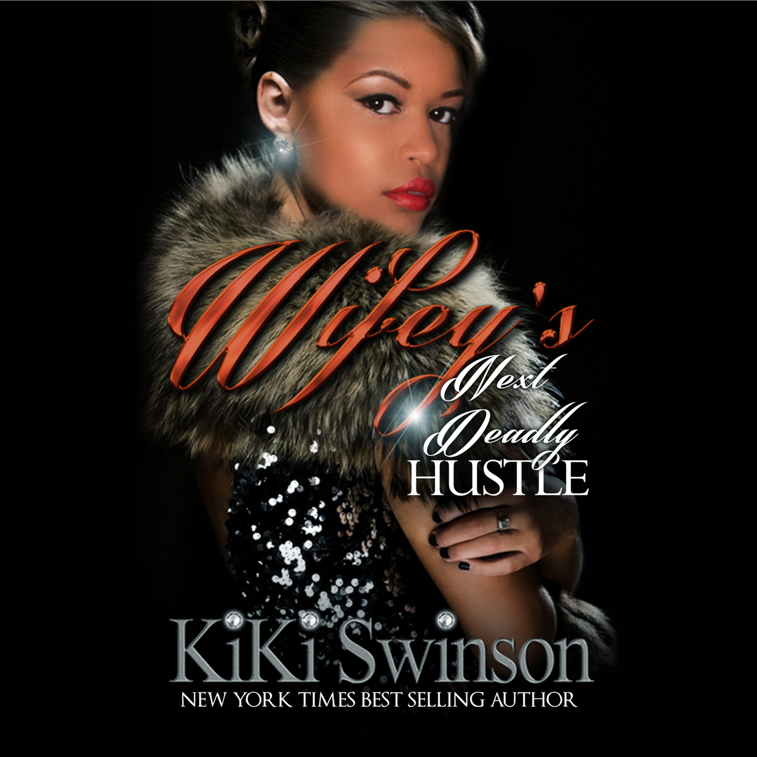 Printable Wifey's Next Deadly Hustle Audiobook Cover Art