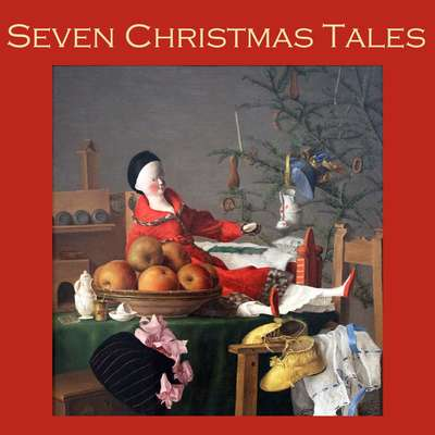 Seven Christmas Tales Audiobook, by Various