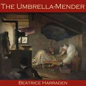 The Umbrella-Mender Audiobook, by Beatrice Harraden