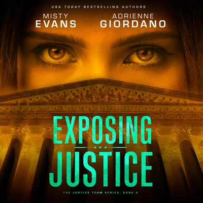 Exposing Justice Audiobook, by Misty Evans