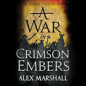 A War in Crimson Embers Audiobook, by Alex Marshall