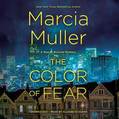 The Color of Fear Audiobook, by Marcia Muller