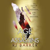 Age of Assassins Audiobook, by RJ Baker, RJ Barker