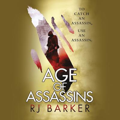 Age of Assassins Audiobook, by RJ Barker