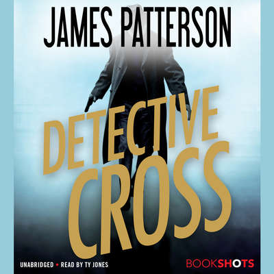 Detective Cross Audiobook, by James Patterson