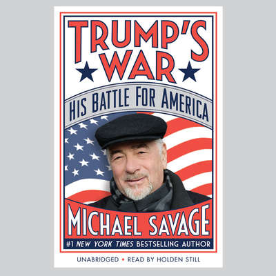 Trump's War: His Battle for America Audiobook, by Michael Savage
