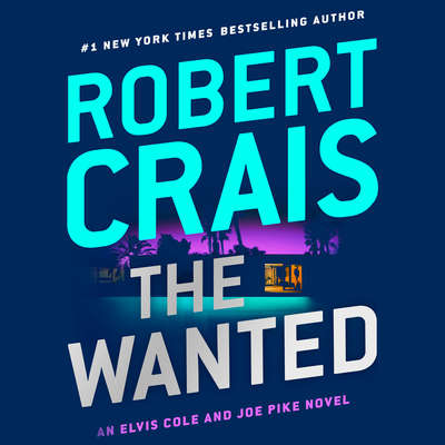 The Wanted Audiobook, by Robert Crais