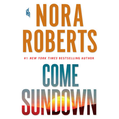 Come Sundown Audiobook, by Nora Roberts