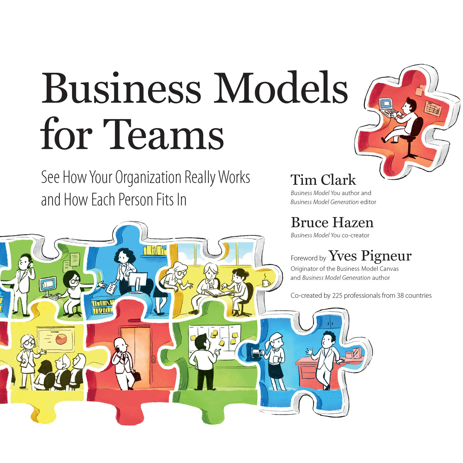 Printable Business Models for Teams: See How Your Organization Really Works and How Each Person Fits In Audiobook Cover Art