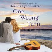 One Wrong Turn: A Novel, by Deanna Lynn Sletten