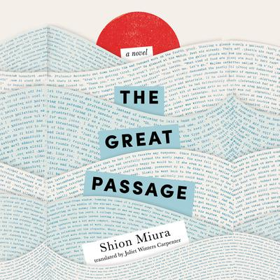 The Great Passage Audiobook, by Shion Miura