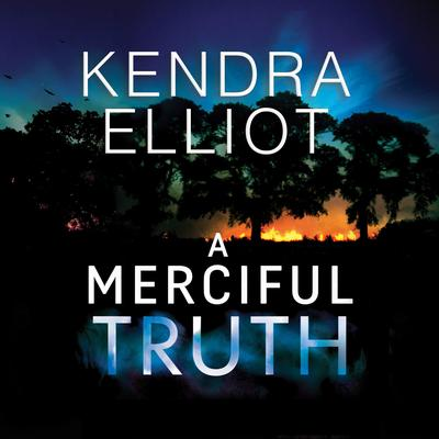 A Merciful Truth Audiobook, by Kendra Elliot