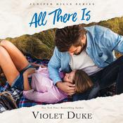 All There Is, by Violet Duke