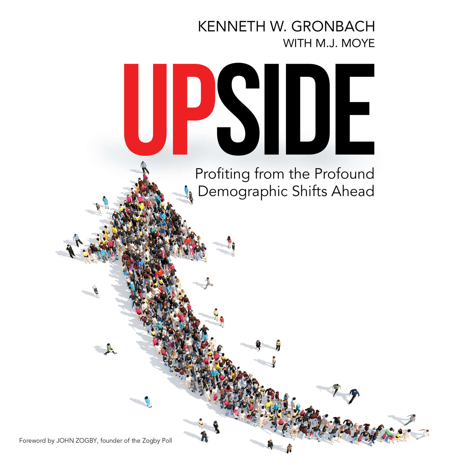 Printable Upside: Profiting from the Profound Demographic Shifts Ahead Audiobook Cover Art