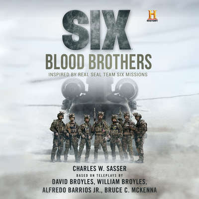 Six: Blood Brothers Audiobook, by Charles W. Sasser