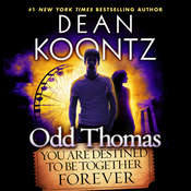 Odd Thomas: You Are Destined to Be Together Forever, by Dean Koontz