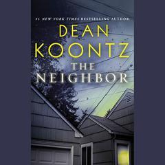 The Neighbor Audiobook, by Dean Koontz