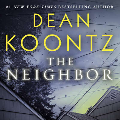 The Neighbor Audiobook, by Dean Koontz