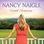 Until Tomorrow, by Nancy Naigle