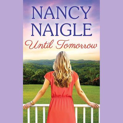 Until Tomorrow Audiobook, by Nancy Naigle
