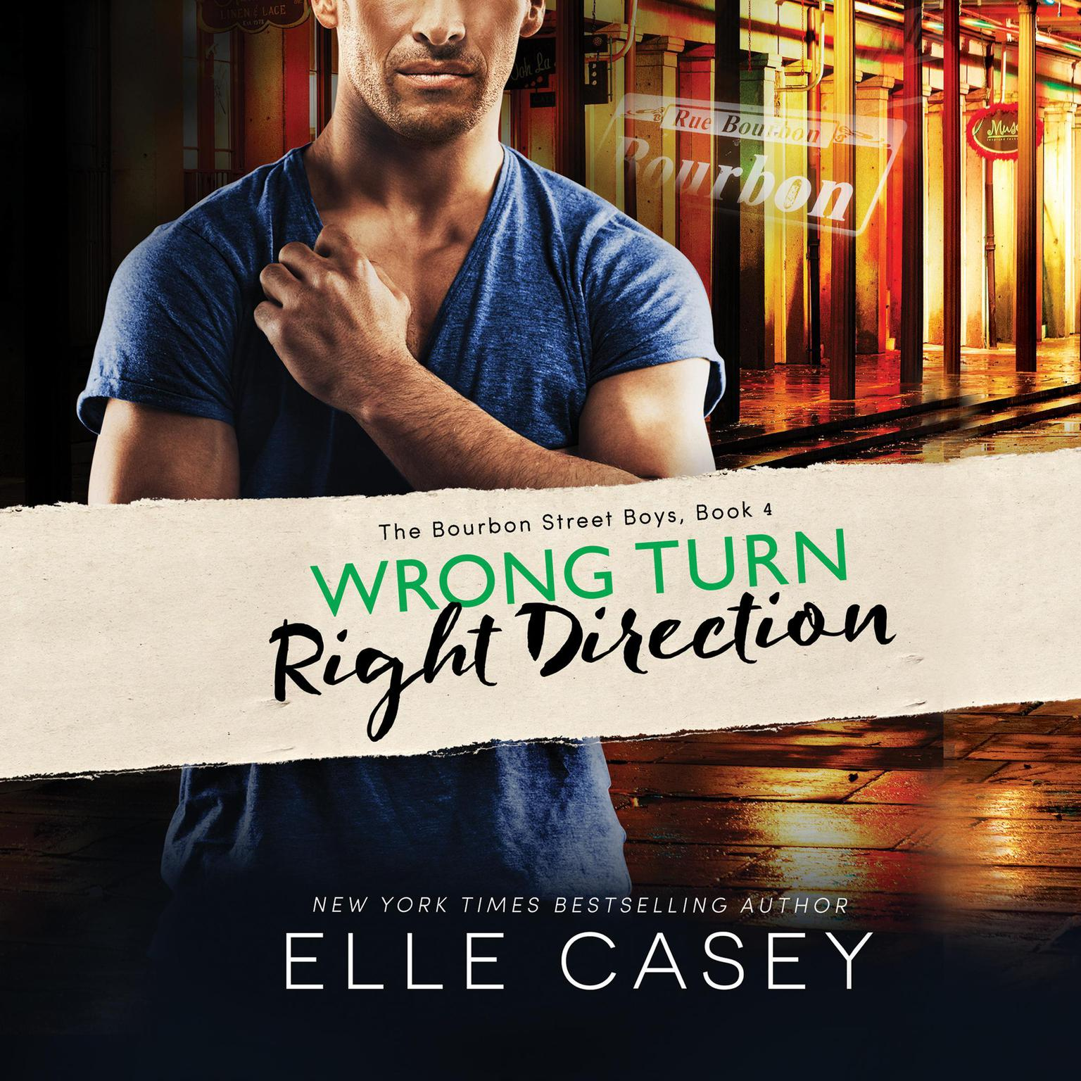 Wrong Turn, Right Direction Audiobook, by Elle Casey
