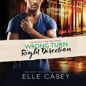 Wrong Turn, Right Direction, by Elle Casey