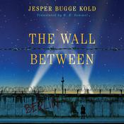 The Wall Between, by Jesper Bugge Kold