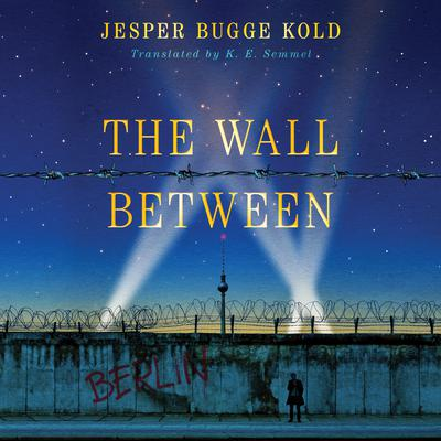 The Wall Between Audiobook, by Jesper Bugge Kold