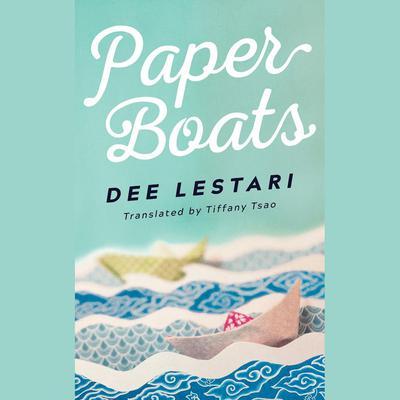 Paper Boats Audiobook, by Dee Lestari