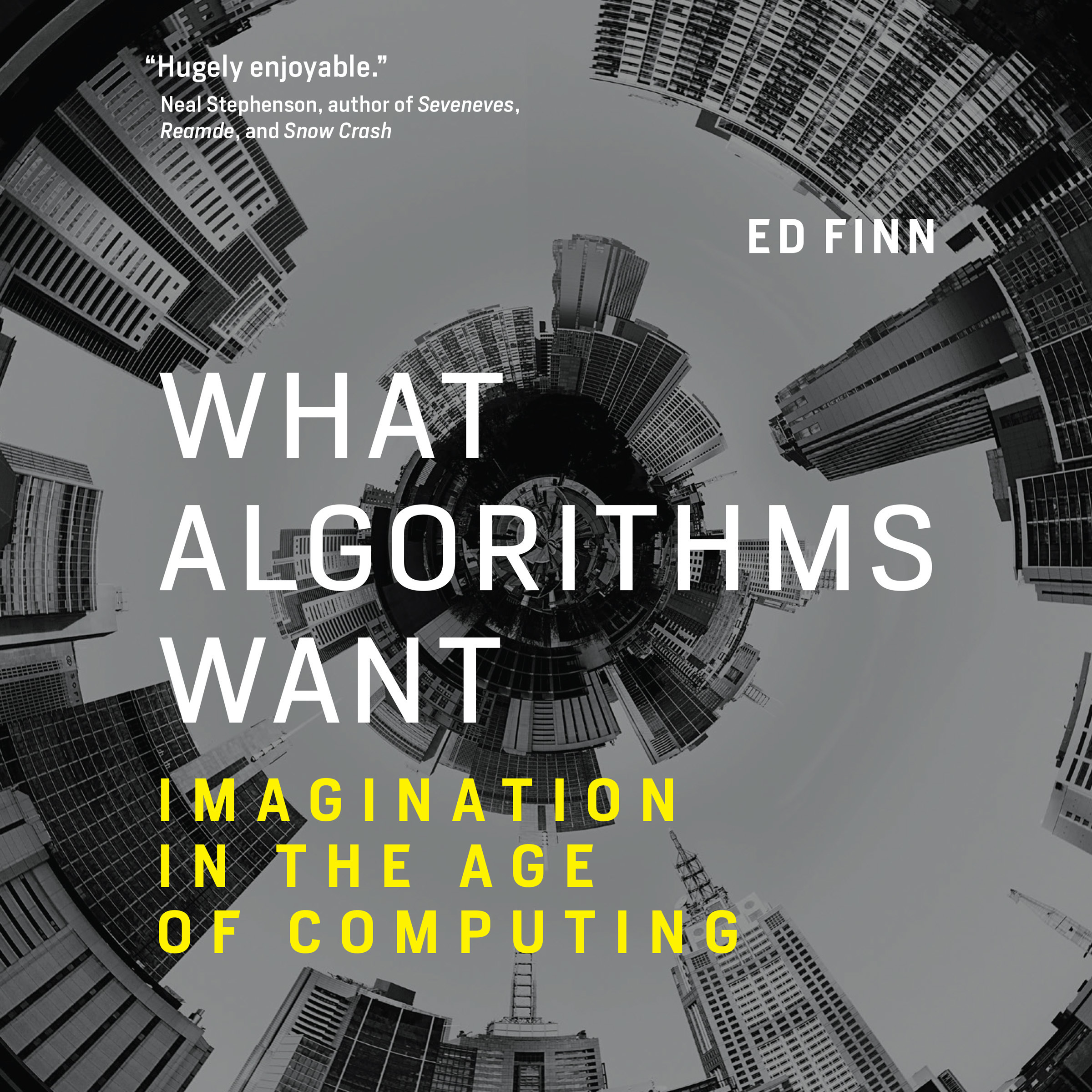 Printable What Algorithms Want: Imagination in the Age of Computing Audiobook Cover Art