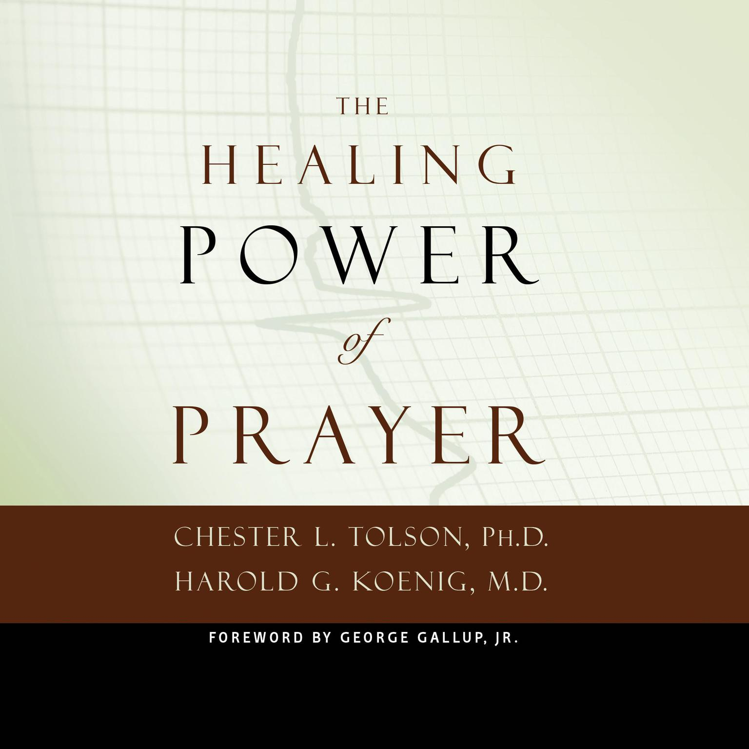 Printable The Healing Power of Prayer: The Surprising Connection between Prayer and Your Health Audiobook Cover Art
