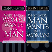 What Every Man Wants in a Woman; What Every Woman Wants in a Man Audiobook, by John Hagee, Diana Hagee